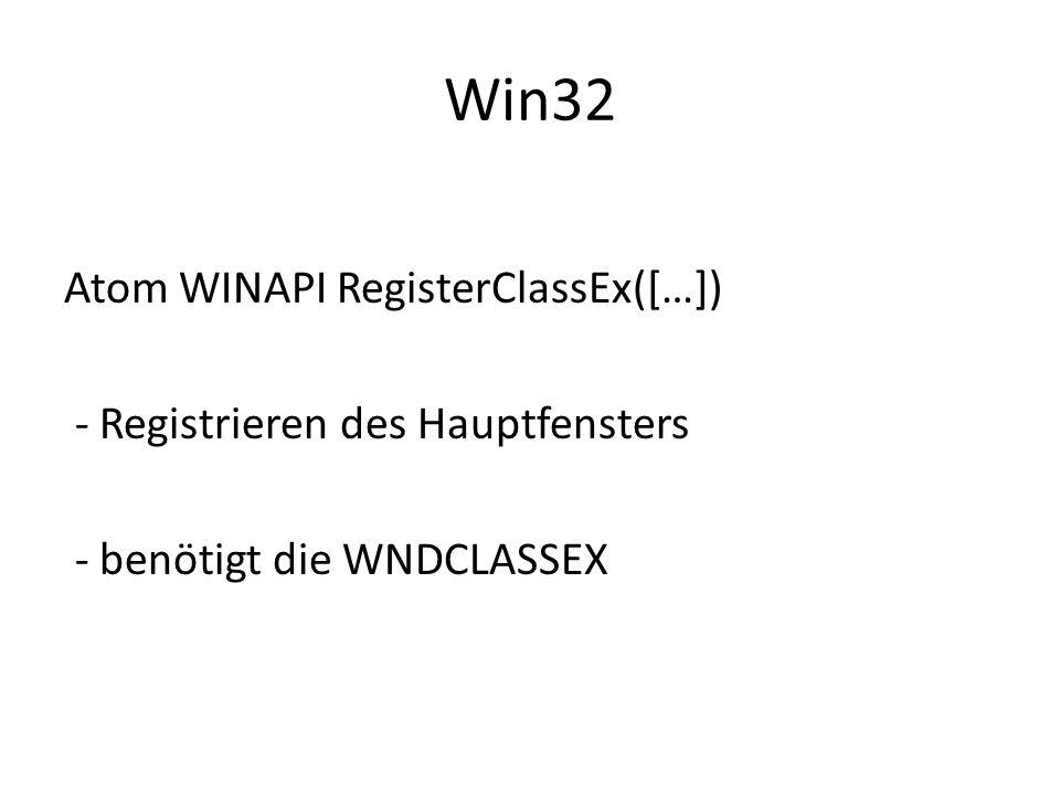 Win32 Atom WINAPI RegisterClassEx([…]) - Registrieren des Hauptfensters - benötigt die WNDCLASSEX